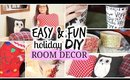 DIY Holiday Room Decor! (Easy, Cute Ways to Decorate for Christmas!)