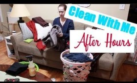 AFTER HOURS | CLEAN WITH ME | NOVEMBER 2017