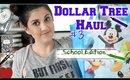 Dollar Tree Haul #3 - Back To School edition