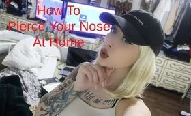 How To Pierce Your Nose At Home