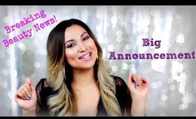BIG ANNOUNCEMENT/ Major Beauty News/ Celebrity makeup artist?
