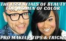 THE ESSENTIALS OF BEAUTY FOR WOMEN OF COLOR | BTS TLC DARE TO WEAR MAKEOVER- mathias4makeup