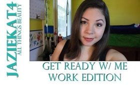 Get Ready w/ Me: Work Edition :)
