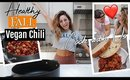 Healthy Vegan Chili (cozy)// Spilling the Tea about our Relationship!