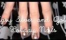 Easy Silver and Gold Holiday Nails | rebeccakelsey.com