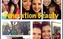 Generation Beauty Haul and Experience :)