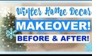 WINTER HOME MAKEOVER!