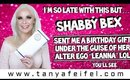 I'm So Late With This, But Shabby Bex Sent Me A Bday Gift!! | Thank You Love! | Tanya Feifel-Rhodes