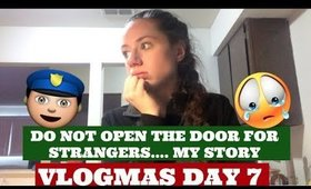 DON'T OPEN THE DOOR FOR STRANGERS! MY STORY