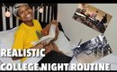 MOST REALISTIC College Night Routine!!|  2017