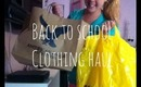 Back To School Clothing Haul 2013: Forever 21, AE & More!