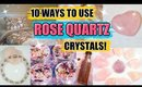 10 WAYS TO USE ROSE QUARTZ CRYSTALS! │ WHERE TO PUT IT, WHAT TO ADD IT TO, INFUSE YOUR WATER & MORE!
