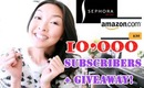 SEPHORA + AMAZON GIFT CARD GIVEAWAY! 10,000 Subscribers Thank You!