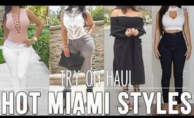 Try On Haul | Hot Miami Styles | Spring 2016