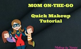 MOM on the go Quick Makeup Tutorial