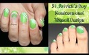 St. Patrick's Day Nail and Toenail Designs