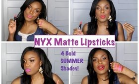 NYX Matte Lipsticks: 4 Bold Summer Shades!