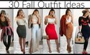 30 Fall Outfit Ideas | For All Occasions | [2019 LookBook]