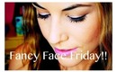 Fresh Summer Look (Fancy Face Friday 7-19-13)!!!!