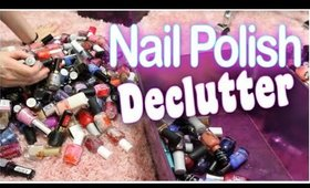 NAIL POLISH DECLUTTER 2019