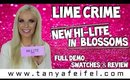 Lime Crime | New! | Hi-Lite Blossoms | Full Demo | Swatches | Review | Tanya Feifel