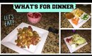 WHAT'S FOR DINNER   5 HEALTHY & QUICK DINNER IDEAS