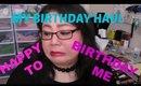 Happy Birthday To Me!  My Crazy Skincare & Makeup Haul.