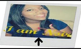 I Am Noir
