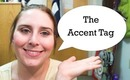The Accent Tag