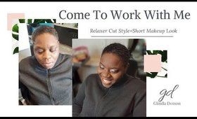 Come to work with me-relaxer cut style+surprise at the end-@glindadotson