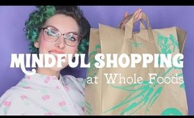 Whole Foods Beauty Haul | Mindful Shopping