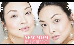 10 QUICK BEAUTY TIPS FOR BUSY MOMS!
