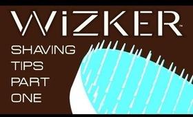 WiZKER: Shaving Tips (Zero Razor Bump Challenge, Part 1, Day #1 )