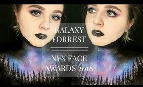 GALAXY FORREST : NYX FACE AWARDS USA ENTRY 2018