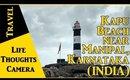 Travel : Kapu Beach near Manipal, Karnataka (India) - Ep 149 | Life Thoughts Camera