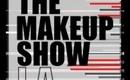 THE MAKEUP SHOW LA: HAUL & SWAG BAG (2011)