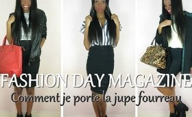 [FASHIONDAYMAGAZINE #13] LOOKBOOK: Comment je porte la jupe fourreau / How i style the pencil skirt