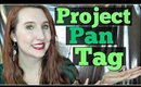Why We Project Pan Tag + GRWM (I HIT PAN!)