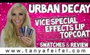 Urban Decay | Vice Special Effects Lip Top Coat | Try On | Swatches | Review | Tanya Feifel-Rhodes