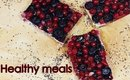 Healthy meal ideas | part 2