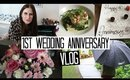1st Wedding Anniversary VLOG and OOTD!