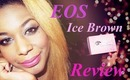 ♥ Circle Lens Review: EOS Ice Brown. ♥