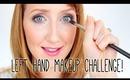 Left Hand Makeup Challenge!