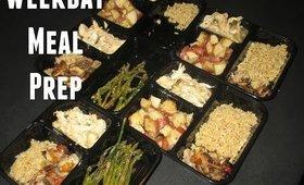 Weekday Meal Prep | Lunch & Dinner