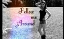 Vlogging! (Follow Me Around)