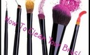 How To: Clean your makeup brushes
