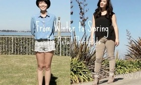 From Winter to Spring- Outfits