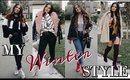 MY WINTER STYLE: OOTW WINTER OUTFIT IDEAS