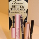 Better than Sex- Too Faced