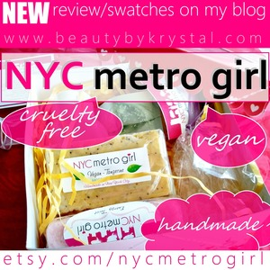"""NYC Metro Girl is a trendy, modern bath and body business aimed at offering high-quality, moderately priced, handmade artisan soap."" REVIEW: http://www.beautybykrystal.com/2013/05/nyc-metro-girl-review-handmade-bath-body.html"